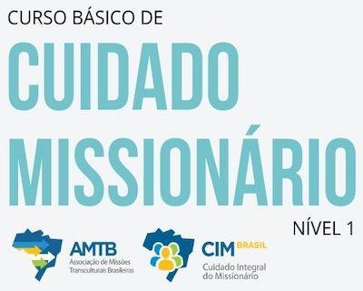 CURSO BÁSICO DE CUIDADO MISSIONÁRIO – NÍVEL 1
